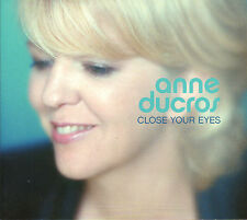 ANNE DUCROS (& TOOTS THIELEMANS) - Close Your Eyes (2003 JAZZ CD)