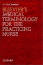 Elsevier's Medical Terminology for the Practicing Nurse: In English (w-ExLibrary