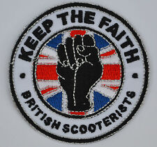 British Scooterists Keep The Faith  Scooterists Mod Embroidered Patch