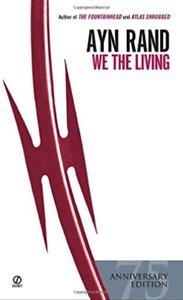 Rand, Ayn/ Peikoff, Leonard...-We The Living BOOK NEW