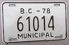 "1978 BRITISH COLUMBIA CANADA MUNICIPAL MOTORCYCLE SIZE LICENSE PLATE "" 61014 """