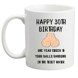 30th birthday mug, rude funny gift, balls, funny rude mug gift for him/men/gift
