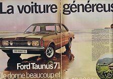 Publicité Advertising 046 1970 Ford Taunus la voiture généreuse  (2 pages)