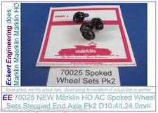EE 70025 NEW Marklin HO AC Spoked Wheel Sets Stepped End Axle Pk2 D10.4/L24.0mm