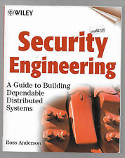 Security Engineering: A Guide to Building Dependable Distributed Systems by Ross