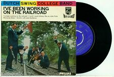 DUTCH SWING COLLEGE BAND - I've Been Working on a Railroad - DUTCH PHILIPS EP