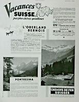 PUBLICITÉ DE PRESSE 1934 VACANCES EN SUISSE L'OBERLAND BERNOIS PONTRESINA