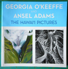 GEORGIA O'KEEFFE & ANSEL ADAMS THE HAWAII PICTURES 1st ED Hawaii exhibition book