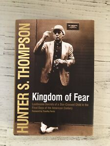 HUNTER S THOMPSON SIGNED KINGDOM OF FEAR AUTOGRAPHED 1st EDITION RARE FREE SHIP
