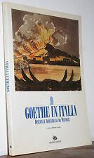 Venuti Goethe in Italia catalogo Roma 1995