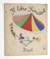Libri bambini da ritagliare Il Libro Giocattoli 1^ ed. 1945 Hoepli - Costruzioni