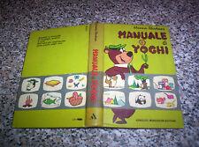 MANUALE DI YOGHI MONDADORI 1° EDIZIONE 1972 MOLTO OTTIMO WALT DISNEY
