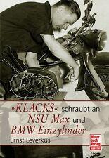 Klacks schraubt an NSU Max BMW Einzylinder Motorräder gichtig angefasst Buch NEU
