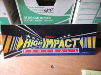 "original HIGH IMPACT FOOTBALL sign marquee arcade game part cF42 22 3/4 by 8 """