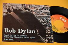 "BOB DYLAN 7"" 45 STUCK INSIDE OF...1° ST ORIG ITLAY 1976 EX"