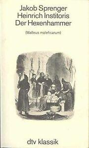 Der Hexenhammer. ( Malleus maleficarum). von Jakob Spren...   Buch   Zustand gut