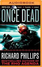 The Rho Agenda Inception: Once Dead 1 by Richard Phillips (2014, MP3 CD,...