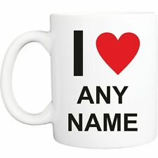 I HEART / LOVE PERSONALIZED MUG ADD ANY NAME OR WORDING YOU LIKE BRAND NEW