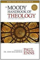 The Moody Handbook of Theology by Paul P. Enns (2014, Hardcover, New Edition)