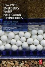 Low Cost Emergency Water Purification Technologies : Integrated Water...