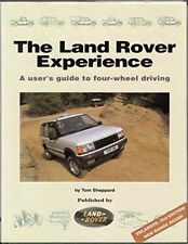 The Land Rover Experience: A User's Guide to Four-wheel Driving by Sheppard, Tom