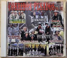 Corridos Pesados Vol III CD Tejano Tex Mex Ayala Los Bravios Tremendos Terribles