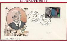 ITALIA FDC ROMA LUIGI PIRANDELLO 1967 ANNULLO TORINO Y726