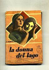 A.Silvestri Giorgi # LA DONNA DEL LAGO # Tipografia Pia Società S.Paolo 1947