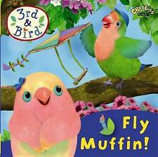 3rd and Bird: Fly Muffin!, BBC, New Book