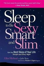 Sleep to be Sexy, Smart, and Slim, Michaud, Ellen, Good Books
