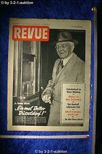 Revue Illustrierte Nr. 49 1952 6.12.52 Dr. Hjalmar Schacht Geburtstagszeitung