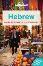 Hebrew Phrasebook and Dictionary by Lonely Planet Publications Staff (2013,...