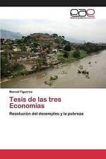 USED (LN) Tesis de las tres Economías (Spanish Edition) by Figueroa Manuel