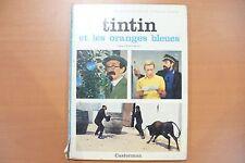 BD - TINTIN - LES ORANGES BLEUES    - CASTERMAN 1965  - ETAT CORRECT -