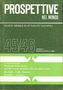 Rivista Prospettive nel Mondo n. 45/46 anno V - Marzo - Aprile 1980 ed. Editr...