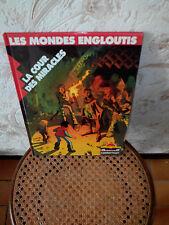 ANCIENNE BD LES MONDES ENGLOUTIS LA COUR DES MIRACLES CATERMAN A2 1986