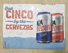 "Tecate Cerveza ""Grab Cinco By The Cervezas"" Metal Beer Sign 22x16"" - Brand New!"