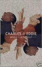 CHARLES & EDDIE - WOULD I LIE TO YOU? 1992 UK CASSINGLE CARD SLEEVE SLIP-CASE