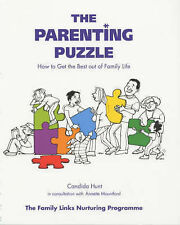 The Parenting Puzzle: How to get the best out of family life. Candida Hunt. New