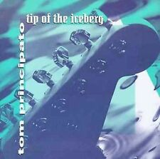 Tip of the Iceberg Principato, Tom Audio CD