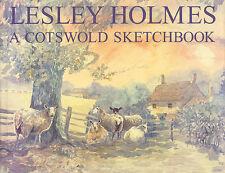A Cotswold Sketchbook Lesley Holmes INSCRIBED Art Book 2001