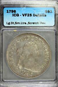 1796 ICG VF25 DETAILS (LG.DT,SM.LTRS,SCRATCH REV)Draped Bust Dollar!!  #HD0089