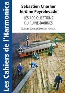 Les cahiers de l'harmonica - Les 100 questions du ruine-babines