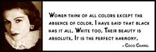 Wall Quote - COCO CHANEL - Women Think of All Colors Except the Absence of Color