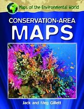 Conservation-Area Maps (Maps of the Environmental World) by Gillett, Jack, Gill