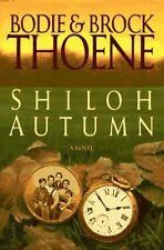 Shiloh Autumn: A Novel by Bodie Thoene, Brock Thoene