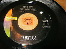 TRACEY DEY - WHO'S THAT - TEENAGE CLEOPATRA   / LISTEN - TEEN GIRL POPCORN