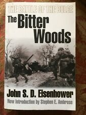 The Battle Of The Bulge The Bitter Woods By John Eisenhower - book