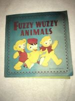 Vintage Fuzzy Wuzzy Animals Book Illustrated By Ruth Caroline Eger