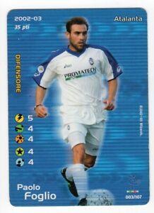 FOOTBALL CHAMPIONS 2002 2003 - Paolo FOGLIO - ATALANTA